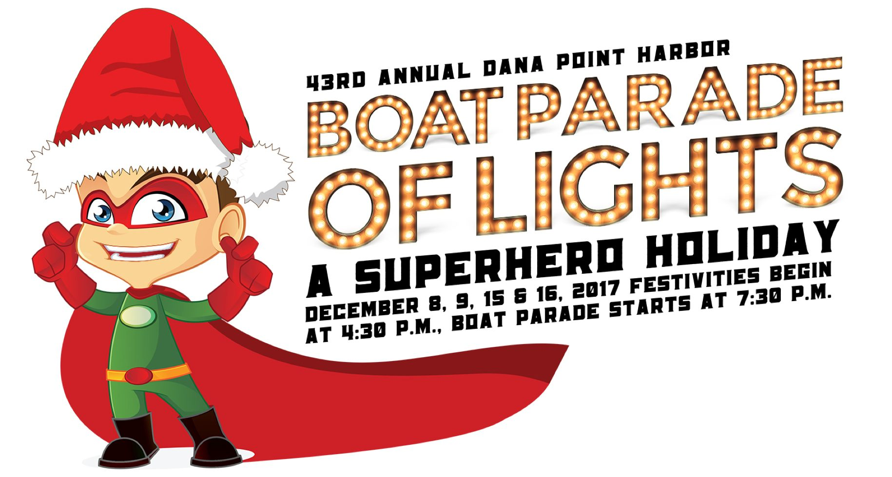 43rd Annual Dana Point Harbor Boat Parade of Lights!