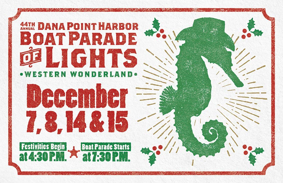 Boaters - Take part in the 44th Annual Dana Point Harbor Boat Parade of Lights!